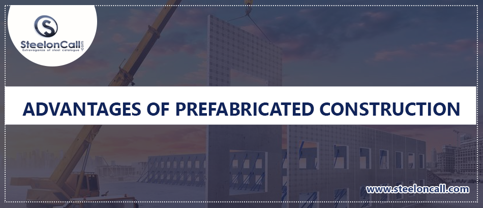 Advantages of Prefabricated Construction