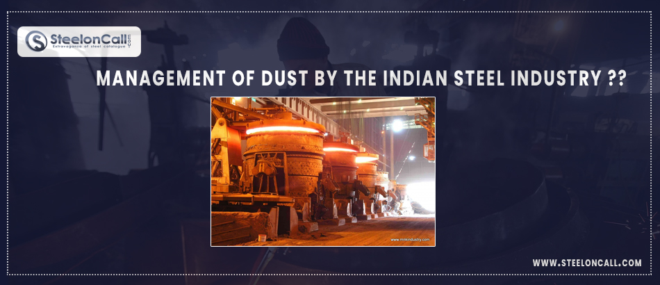 Management Of Dust By The Indian Steel Industry