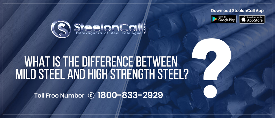What Is The Difference Between Mild Steel And High Strength Steel?