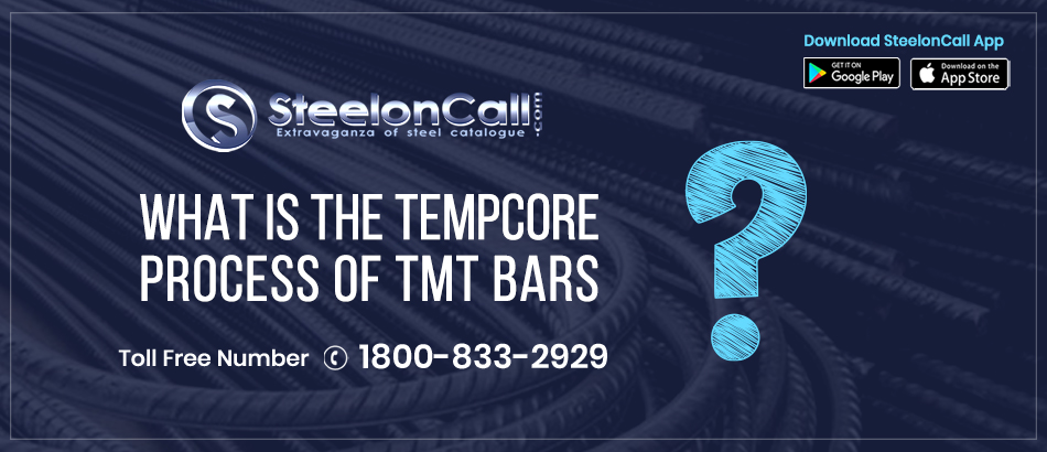 What is the Tempcore Process of TMT Bars?