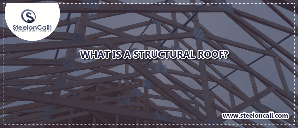 What is a structural roof?