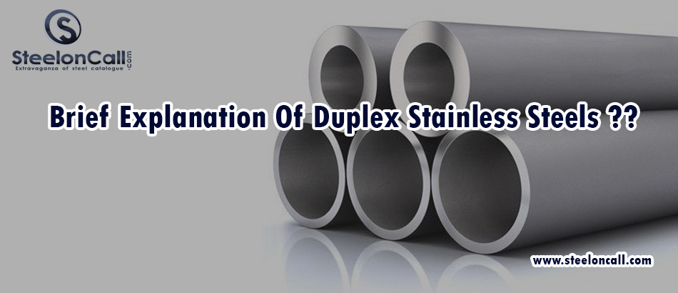 Brief Explanation Of Duplex Stainless Steels