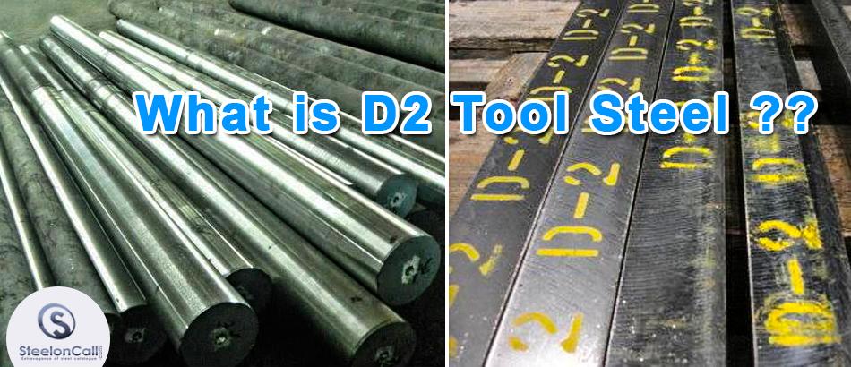 What is D2 Tool Steel?