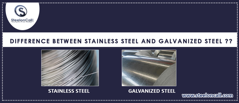 What's the difference between stainless steel and galvanized steel?