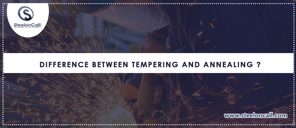 Difference Between Tempering and Annealing