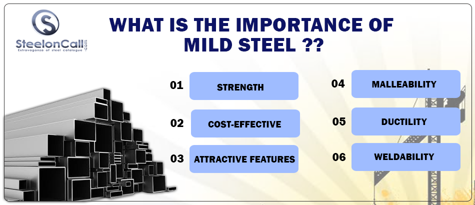 What Is The Importance Of Mild Steel?