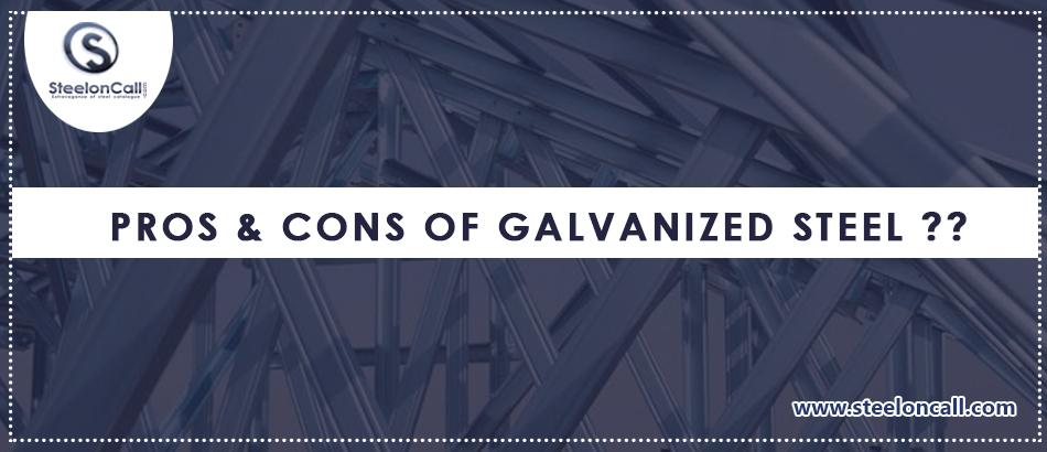 Pros & Cons Of Galvanized Steel