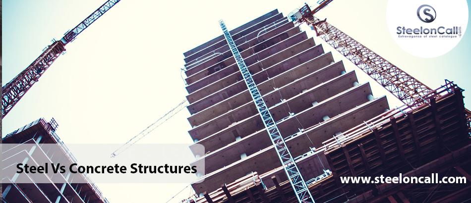 Steel Vs Concrete Structures