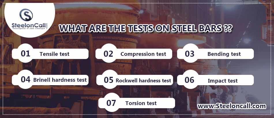 What are the tests on steel bars?