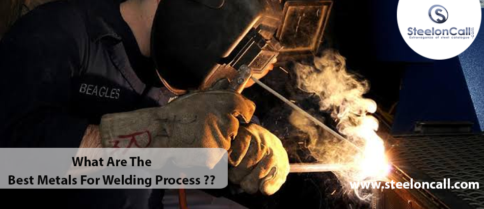 What Are The Best Metals For Welding Process And Their Applications?