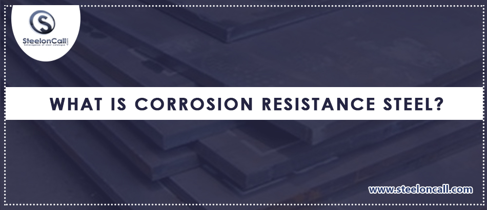 What Is Corrosion Resistance Steel?