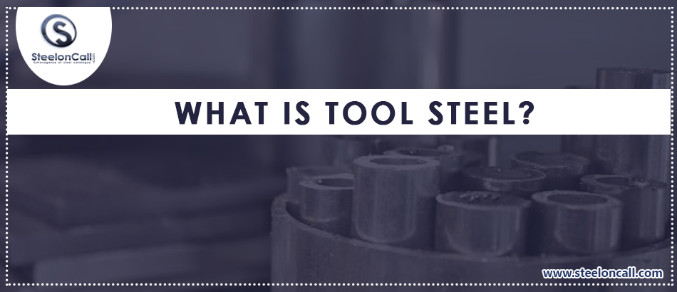 What Is Tool Steel?